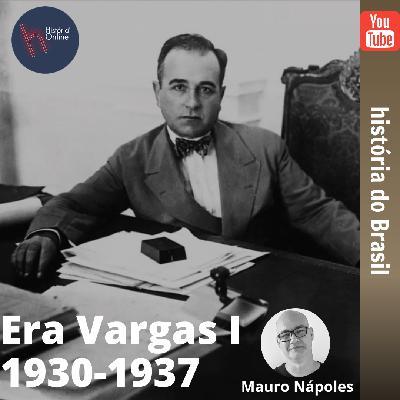 Era Vargas I (1930-37) – História do Brasil (aula 30)