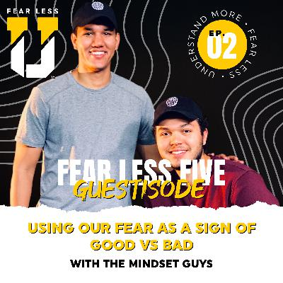 Fear Less 5 Guestisode - Ep. 2: Using Our Fear as a Sign of Good Versus Bad