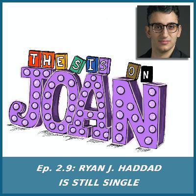 #2.9 Ryan J. Haddad is Still Single