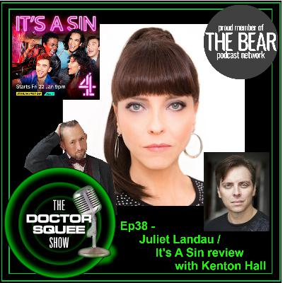 Ep38 - Juliet Landau (from 2015) / It's a Sin review with Kenton Hall