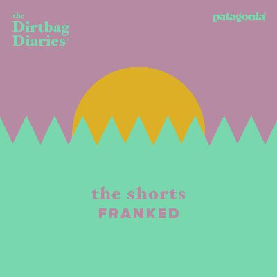The Shorts -- Franked