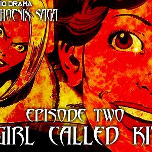 Dark Phoenix Saga Episode 2: A Girl Called Kitty