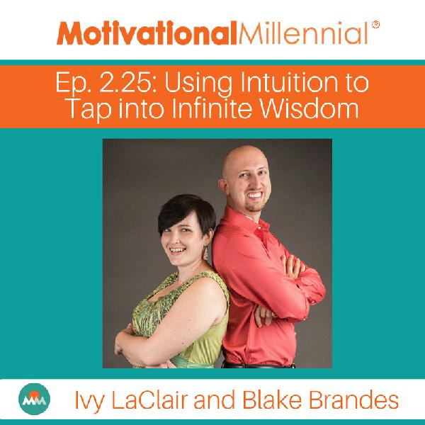 2.25: Using Intuition to Tap into Infinite Wisdom