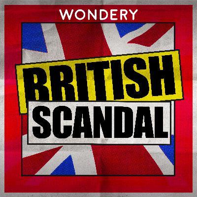 Introducing British Scandal