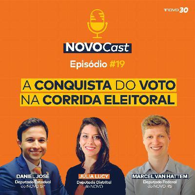 #19 A CONQUISTA DO VOTO NA CORRIDA ELEITORAL