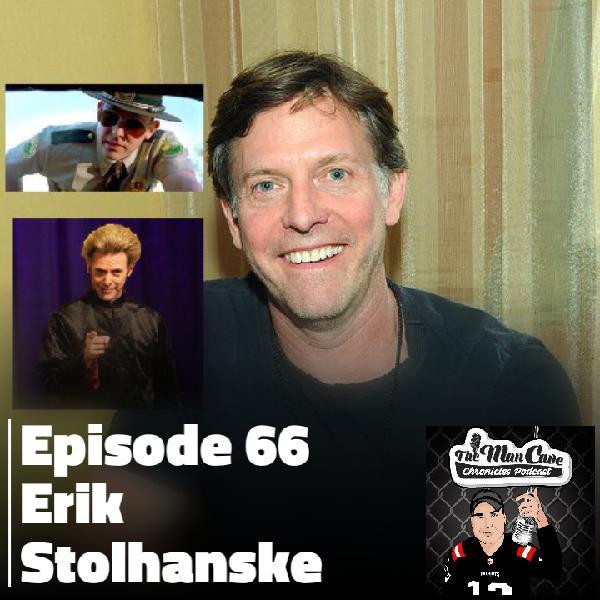 """Episode 66 Erik Stolhanske """"Super Troopers 2″ """"RockBarnes The Emperor in You"""" """"Broken Lizard"""""""