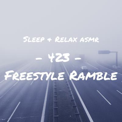 Freestyle Rambles