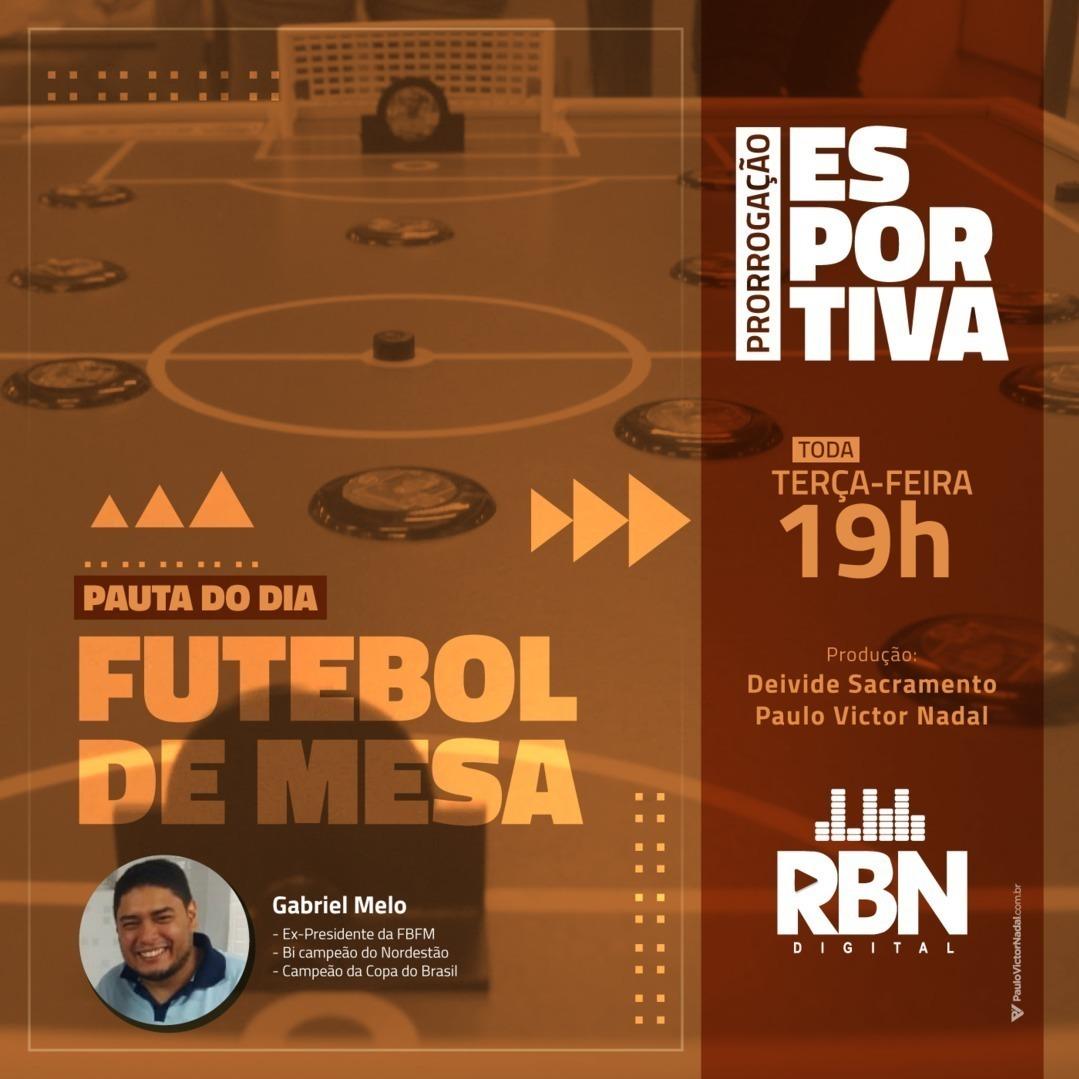 Prorrogação Esportiva #22 Futebol de Mesa