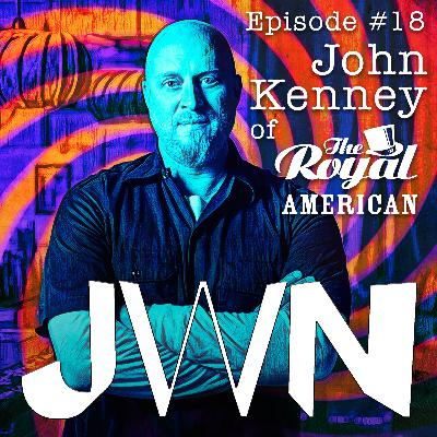 JWN #18 John Kenney of The Royal American