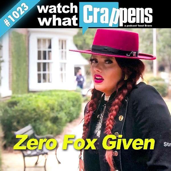 SouthernCharm: Zero Fox Given