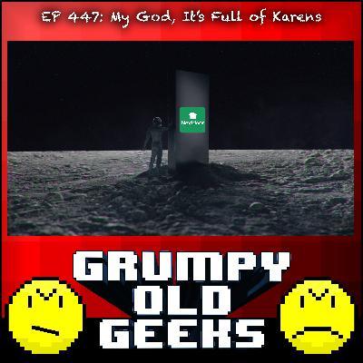 447: My God, It's Full of Karens!