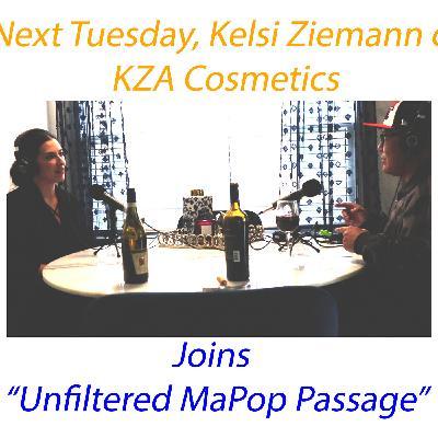 Make-up Artist and Cosmetics Entrepreneur -  Kelsi Ziemann of KZA Cosmetics/Artistry - Episode #22
