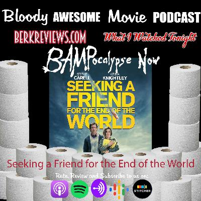 BAMPocalypse Now - Seeking a Friend for the End of the World (2012)