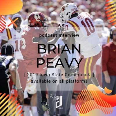 Episode 7: When The Stadium Lights Dim with former Iowa State Cornerback Brian Peavy