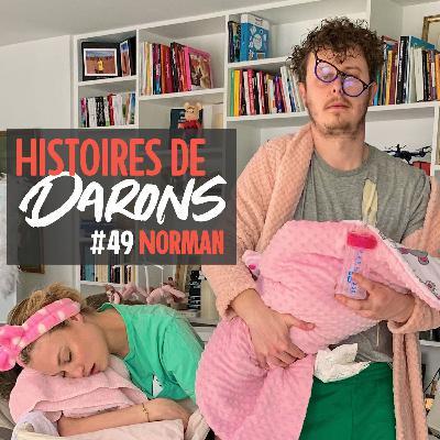 Norman se livre sur son Histoire de Daron