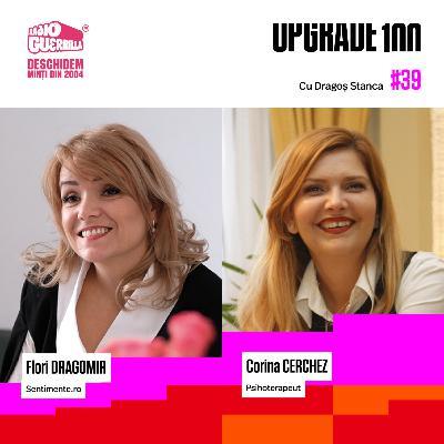 #39 DRAGOSTE ȘI SEX ÎN ERA DIGITALĂ. De la Tinder la matrimoniale online. Cu: Flori Dragomir - Sentimente.ro și Corina Cerchez - psihoterapeut.