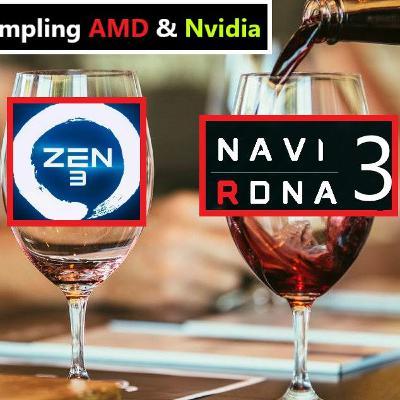 56. Navi 31 RDNA 3, RTX 3070 Ti, R7 4700G > 3800XT | Sampling AMD & Nvidia