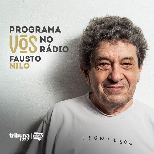 VÓS NO RÁDIO #26: O talento de Fausto Nilo carrega os traços da arquitetura e música