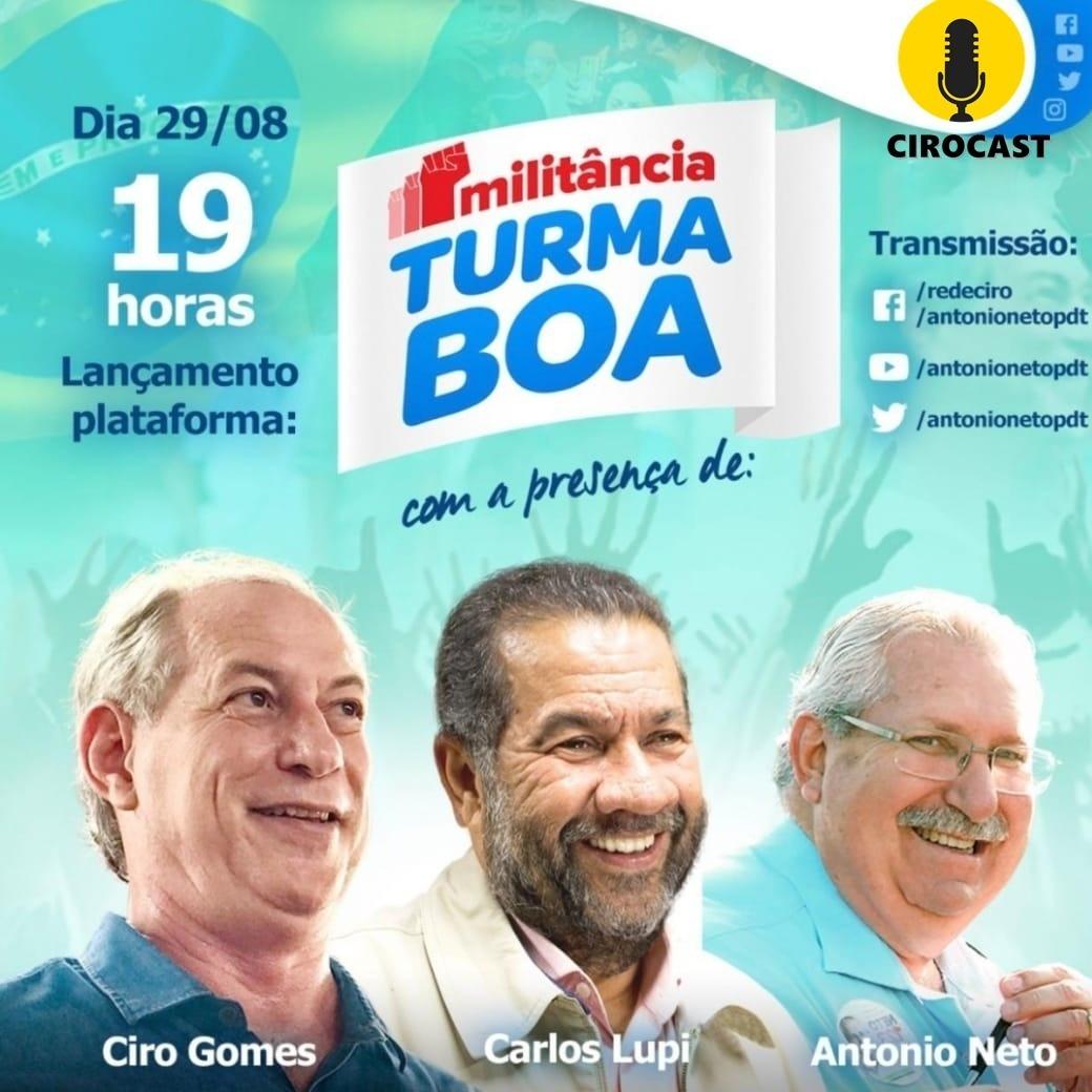 29/08/2020 | Ciro Gomes no lançamento da Plataforma Turma Boa, com Carlos Lupi e Antonio Neto