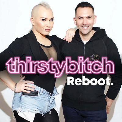 Thirsty Bitch Reboot Advert