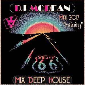 Dj MCDEAN : Deep 2017 Episode 3 - Infinity