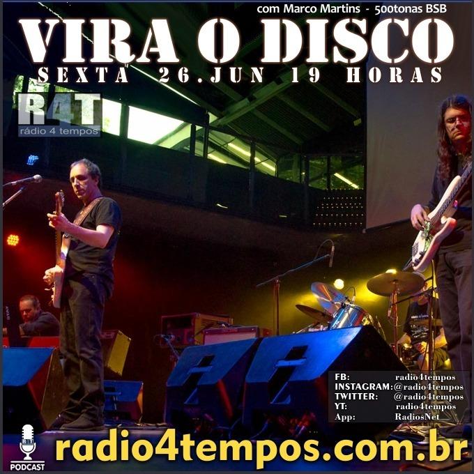 Rádio 4 Tempos - Vira o Disco 67:Rádio 4 Tempos