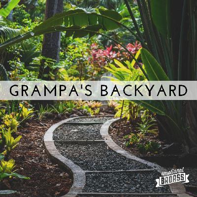 Grampa's Backyard, Oprah's Lemons, Wonder and Simplicity