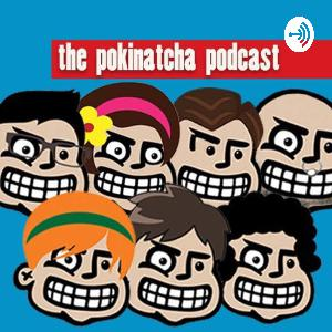 The Pokinatcha Podcast Episode 8 with David and John of Yujin 13.