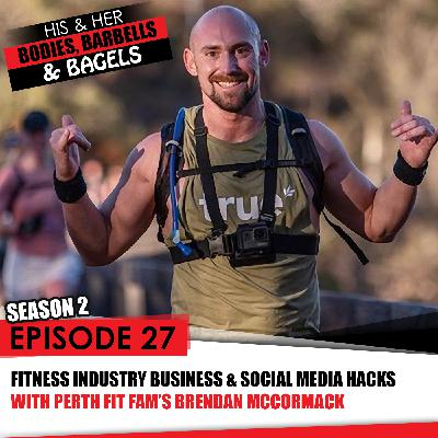 Episode 27: Fitness industry growth & social media with Perth Fit Fam