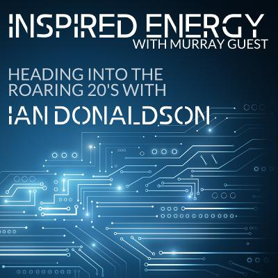 Episode 41 - Heading into the Roaring 20s | Ian Donaldson