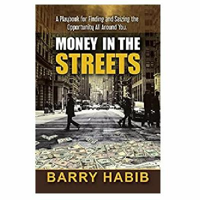 Podcast 823: Money in the Streets: A Playbook with Barry Habib