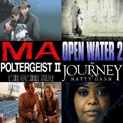 Week 162: (Ma (2019), Open Water 2: Adrift (2006), Poltergeist II: The Other Side (1986), The Journey of Natty Gann (1985))
