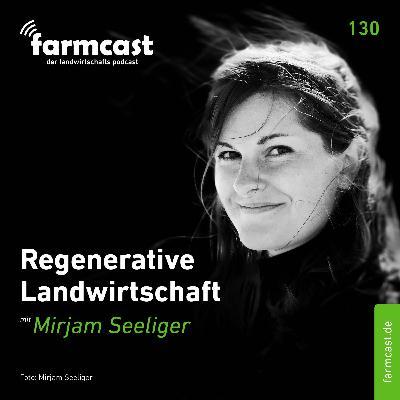 folge 130 - Regenerative Landwirtschaft