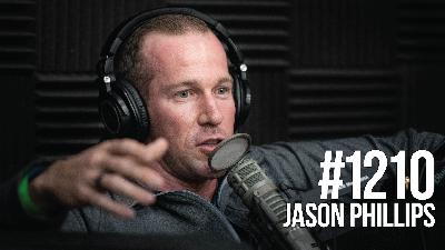 1210: How to Eat to Lose Fat & Build Muscle With Jason Phillips