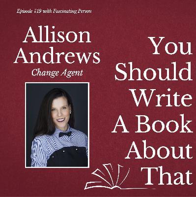 Allison Andrews - Change Agent