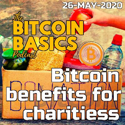 #21 Bitcoin benefits for charities   Bitcoin Basics (54)