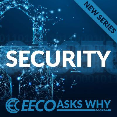 039. Security Mini Series - Product Security 101