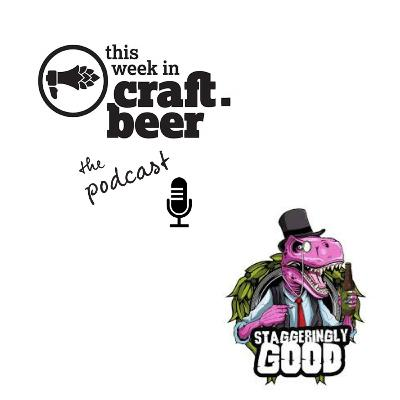 Episode 28 - Staggeringly Good Brewery