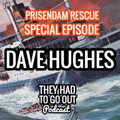Special Anniversary Episode - Dave Hughes - SK1 - The Prisendam Rescue