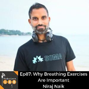 Why Breathing Exercises Are Important • Niraj Naik