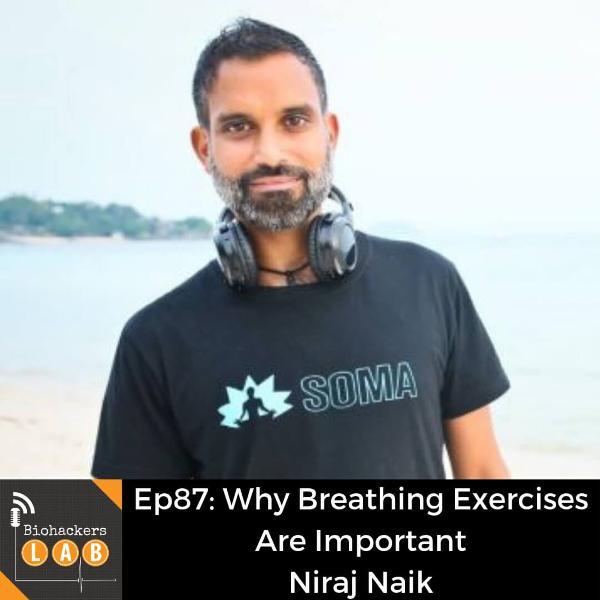 Why Breathing Exercises Are Important • Niraj Naik