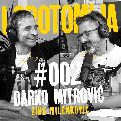 Lobotomija #002 – Živorad Žika Milenković
