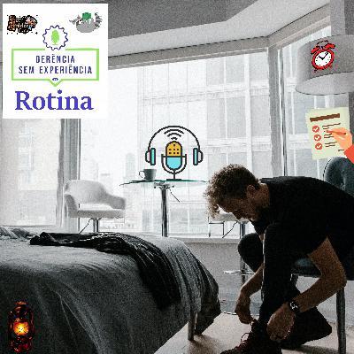 006 - Rotina