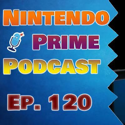Nintendo Prime Podcast Ep. 120: Switch's Third Birthday