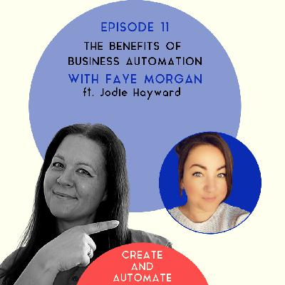 Jodie Hayward on the benefits of business automation | 11