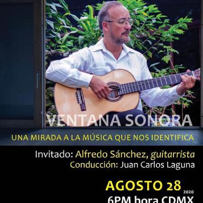 VENTANA SONORA 006 Invitado Alfredo Sanchez