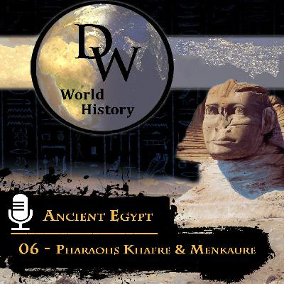 Ancient Egypt - 06 - Pharaohs Khafre & Menkaure