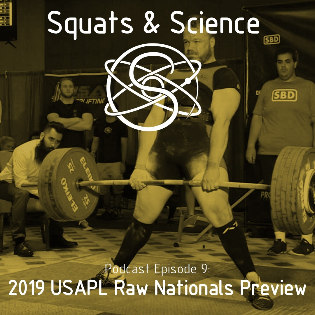 Episode 9 - 2019 USAPL Raw Nationals Preview