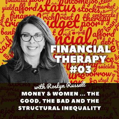 Money & Women ... the good, the bad and the structural inequality