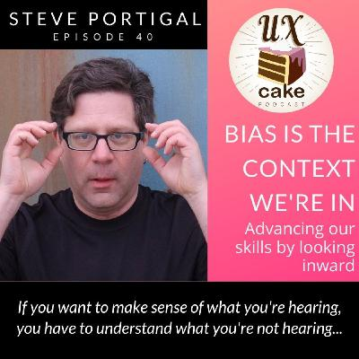 Bias Is The Context We're In